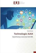 Technologie AJAX ; asynchronous javascript and XML
