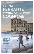 Storia Del Nuovo Cognome. L'Amica Geniale (2)