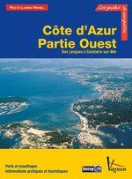 Côte d´Azur - Partie Ouest, Des Lecques à Cavalaire-sur-Mer  - Lucinda Heikell - Rod Heikell