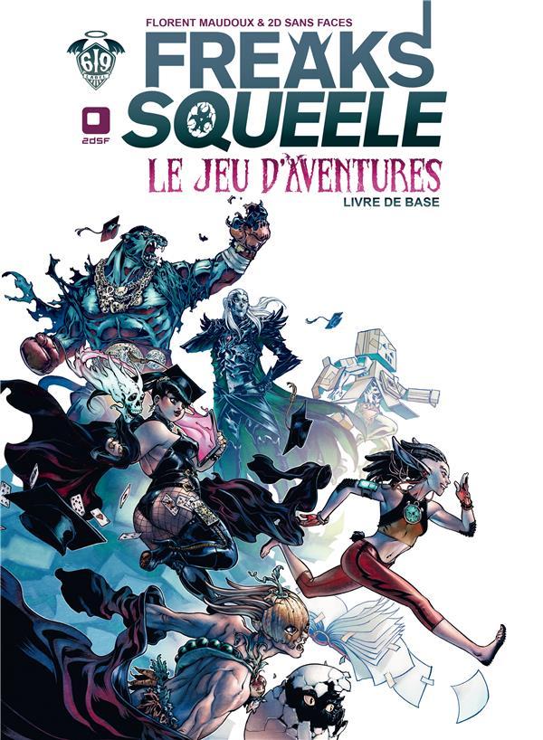 Freaks' Squeele ; le jeu d'aventures ; livre de base