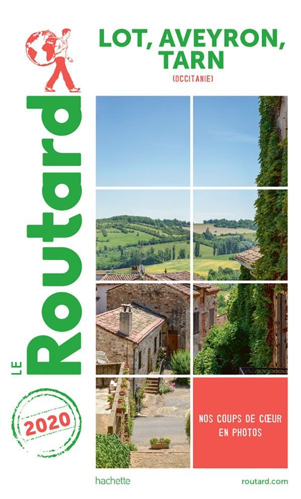 GUIDE DU ROUTARD  -  LOT, AVEYRON, TARN (OCCITANIE) (EDITION 2020)