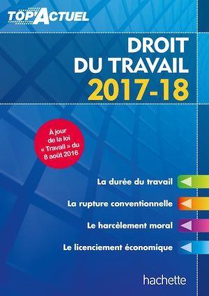 Top'actuel ; droit du travail (édition 2017/2018)