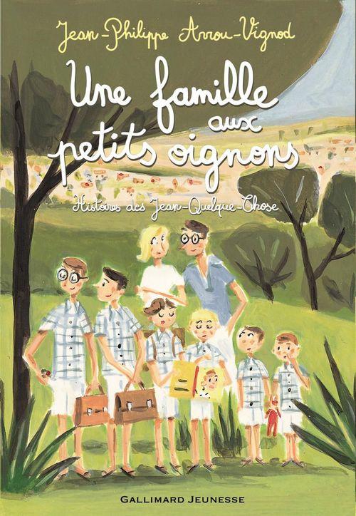 Histoires des Jean-Quelque-Chose ; une famille aux petits oignons
