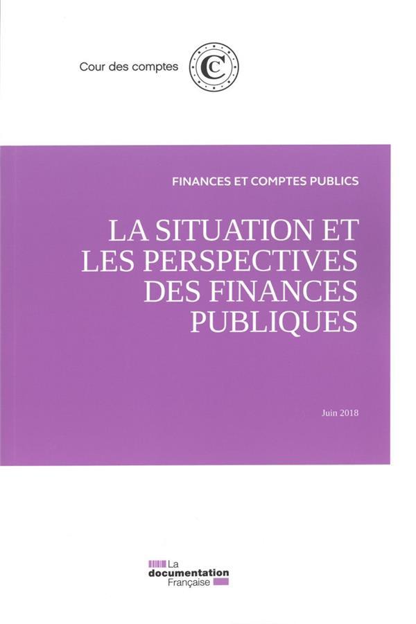 La situation et les perspectives des finances publiques ; juin 2018