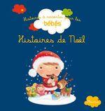Vente EBooks : Histoires de Noël  - Bénédicte Carboneill - Ghislaine Biondi - Delphine Bolin