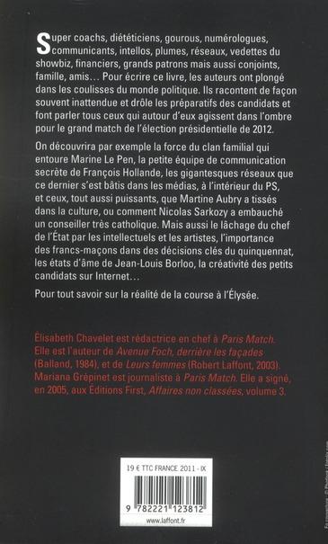 Elysée 2012 ; les hommes de l'ombre