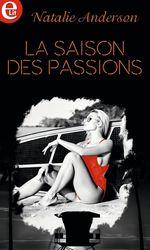 Vente EBooks : La saison des passions  - Natalie Anderson