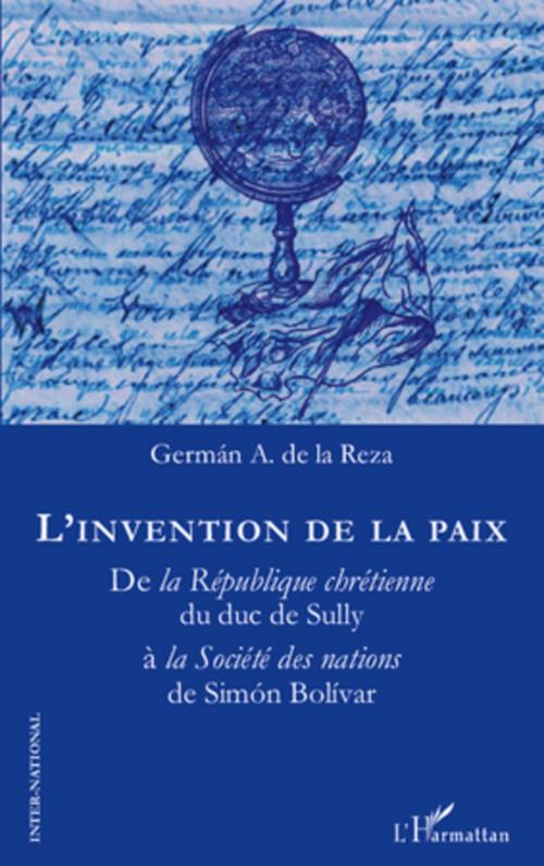 L'invention de la paix