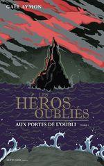 Vente EBooks : Les héros oubliés - Tome 1  - Gaël AYMON