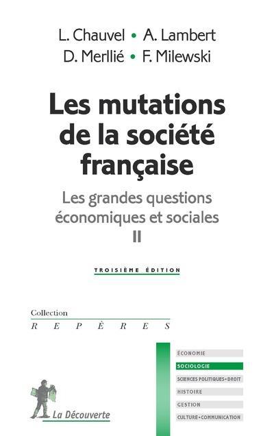Les grandes questions économiques et sociales t.2 ; les mutations de la société française (3e édition)