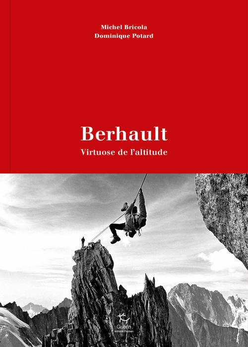 Berhault - Virtuose de l'altitude