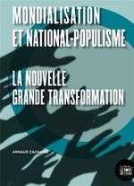 Mondialisation et national-populisme ; la nouvelle grande transformation