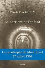 Vente Livre Numérique : La carrière et l'enfant  - Claude-Yves Bailly