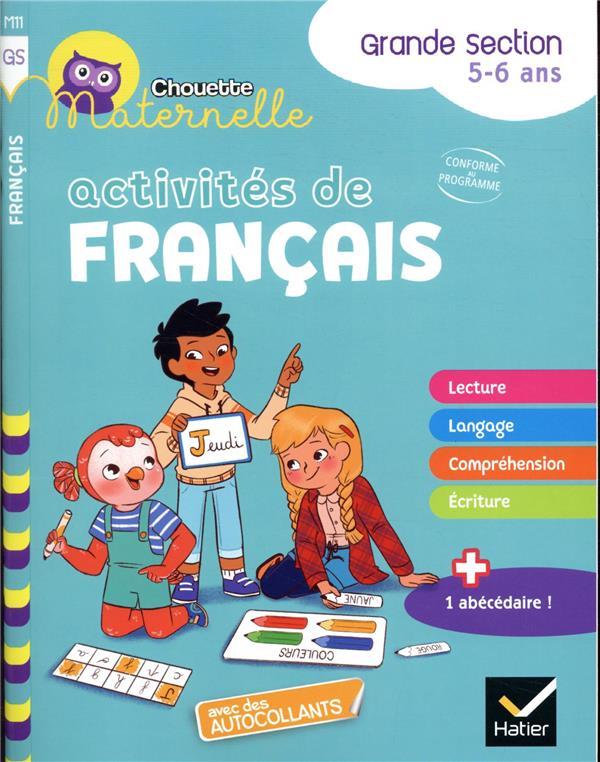 Chouette maternelle ; activités de français ; GS