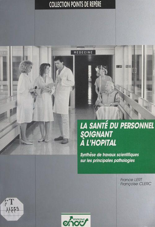 La Santé du personnel soignant à l'hôpital