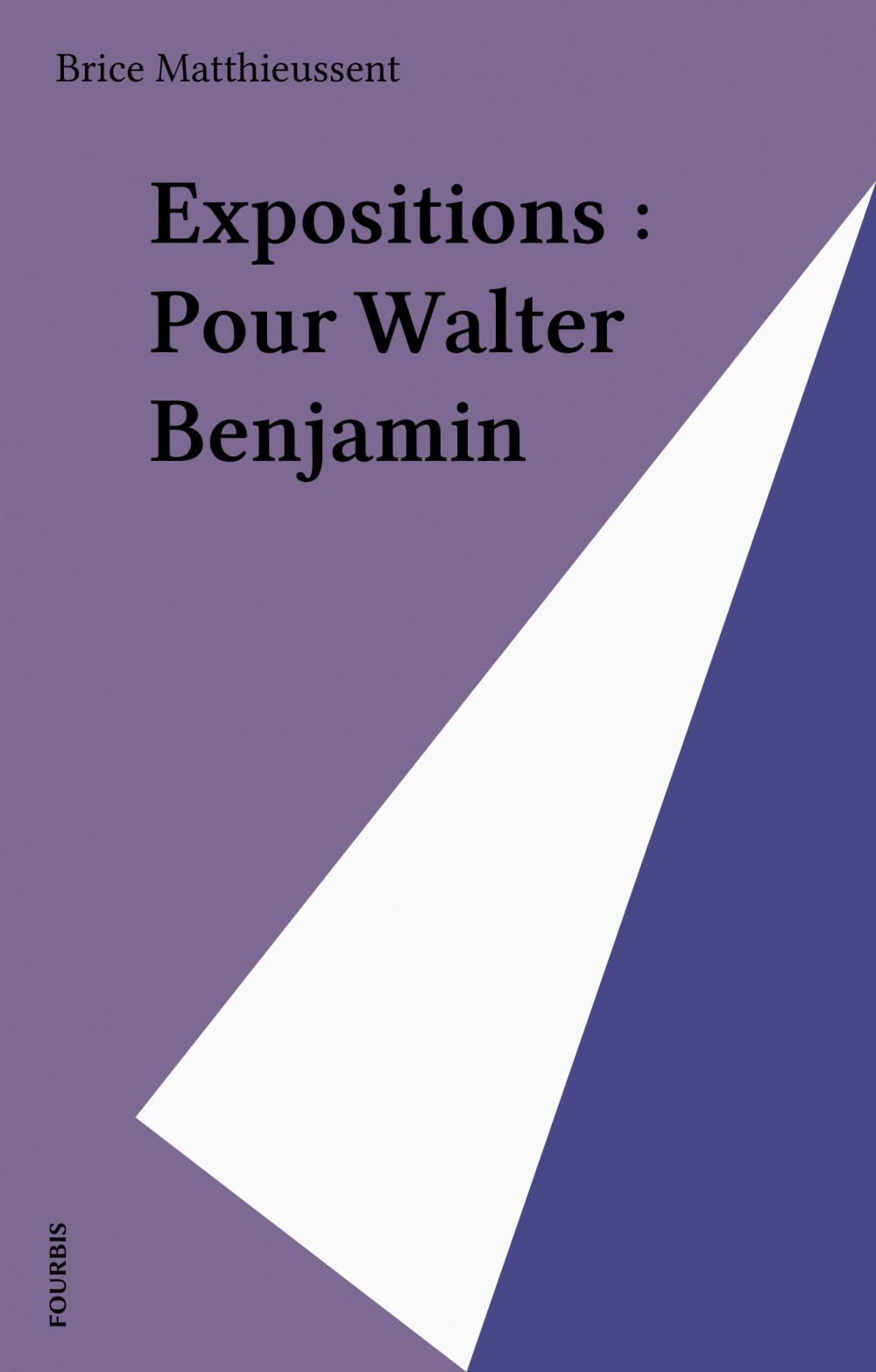 Expositions,pour walter benjamin