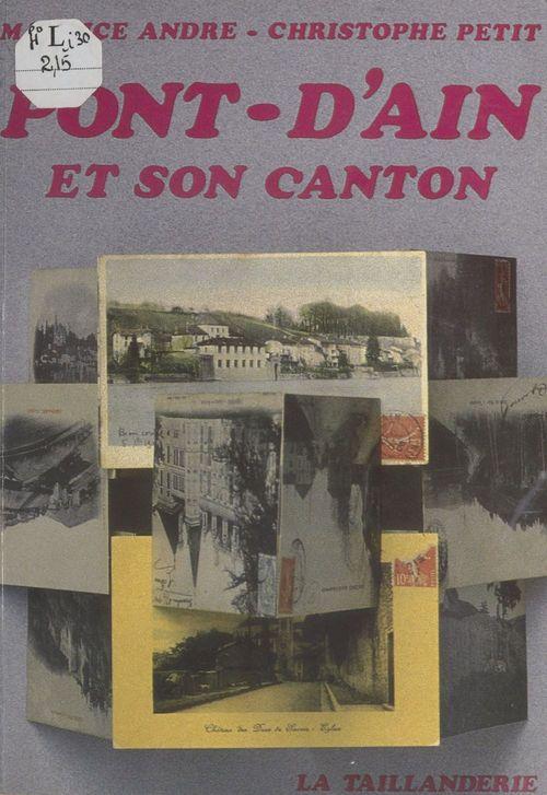 Pont-d'Ain et son canton  - Maurice André