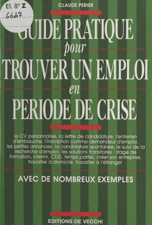 Guide pratique pour trouver un emploi en periode de crise