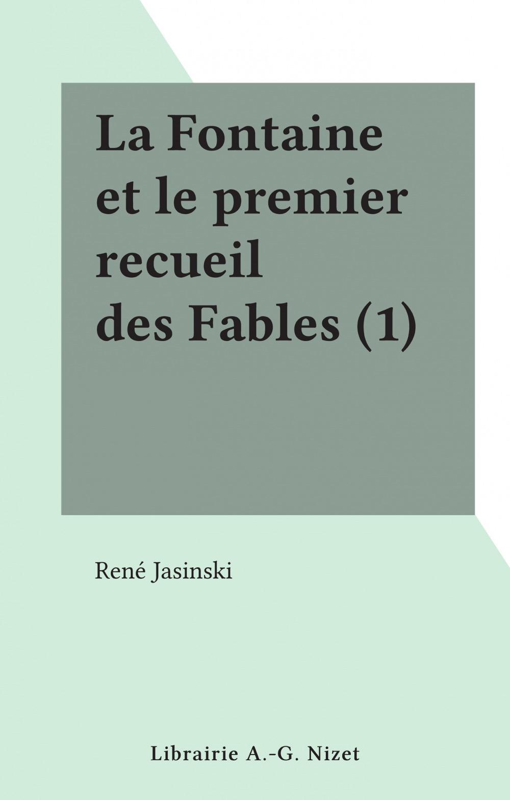 La Fontaine et le premier recueil des Fables (1)