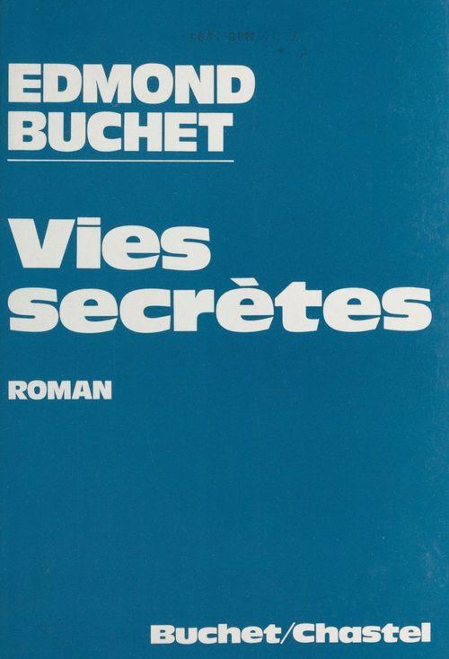 Vies secrètes