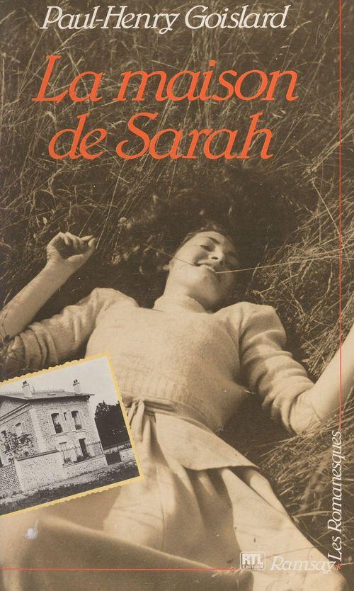La maison de Sarah (1)  - Paul-Henry Goislard