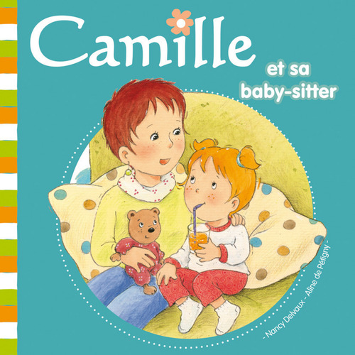 CAMILLE ; Camille et sa baby-sitter