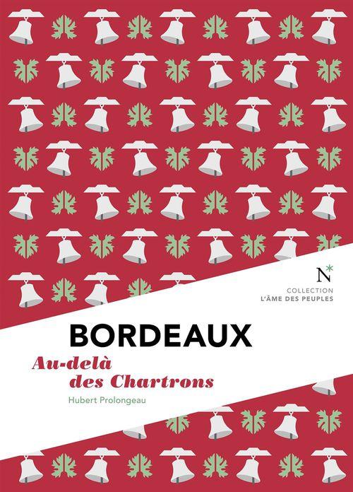 Bordeaux ; au-delà des Chartrons