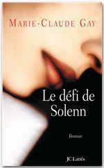 Vente Livre Numérique : Le défi de Solenn  - Marie-Claude Gay