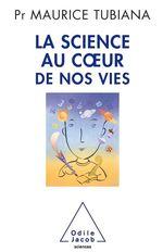 Vente Livre Numérique : La Science au coeur de nos vies  - Maurice Tubiana