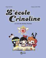 Vente Livre Numérique : L'école Crinoline, Tome 04  - Serge Carrère
