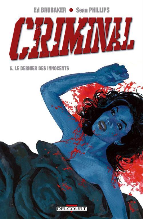 Criminal T.6 ; le dernier des innocents