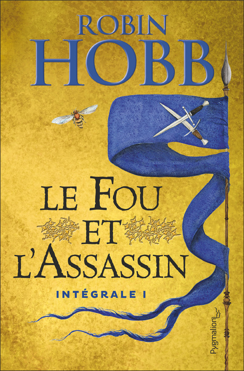 Le Fou Et L'Assassin ; Integrale Vol.1