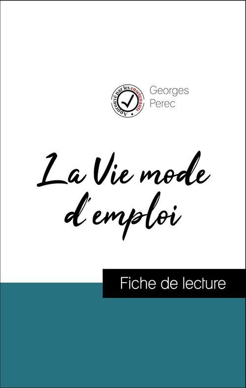 Analyse de l'oeuvre : La Vie mode d'emploi (résumé et fiche de lecture plébiscités par les enseignants sur fichedelecture.fr)
