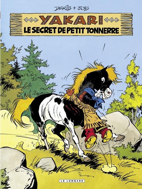 Yakari t.6 ; Yakari et le secret de Petit Tonnerre