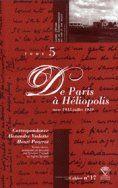 Correspondance Alexandre Vialatte, Henri Pourrat, 1916-1959. t.5 : de Paris à Héliopolis