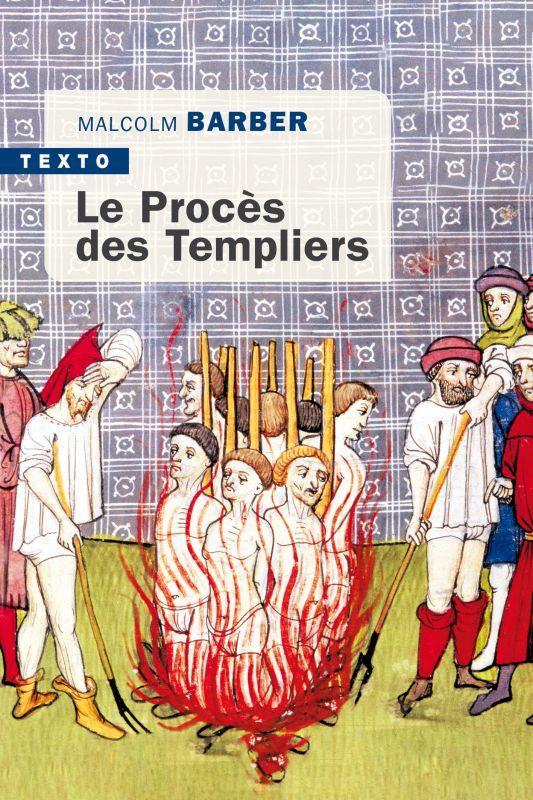 Le proces des Templiers