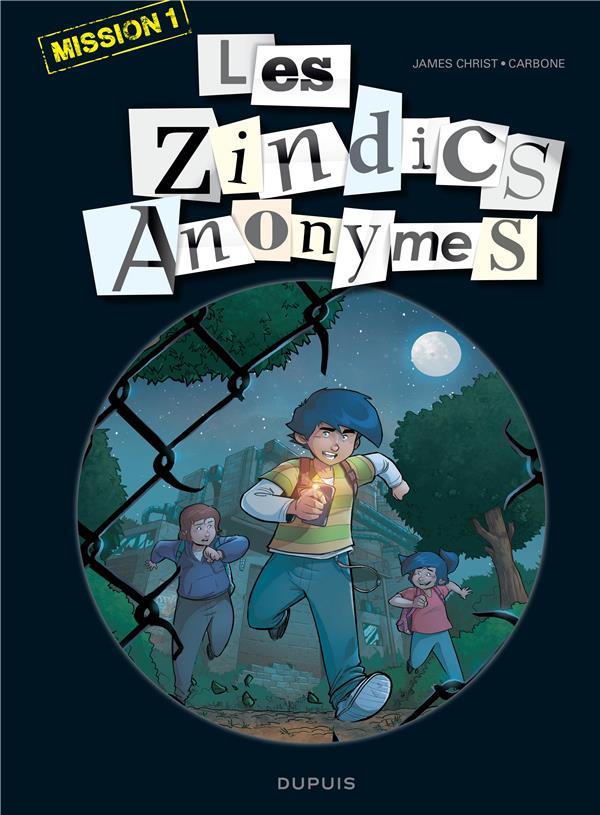 LES ZINDICS ANONYMES T.1  -  MISSION 1
