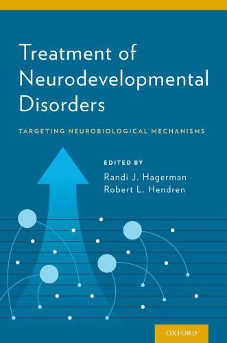 Treatment of Neurodevelopmental Disorders: Targeting Neurobiological M