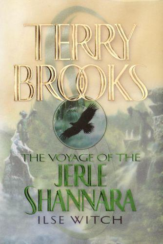 The Voyage of the Jerle Shannara: Ilse Witch  - Terry Brooks