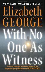 Vente Livre Numérique : With No One as Witness  - Elizabeth George