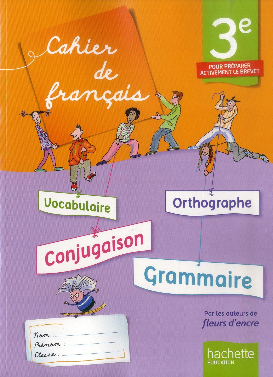 Francais 3eme Cahier De L Eleve C Bertagna F Carrier Hachette Education Grand Format Librairie De L Etoile Cavaillon