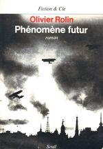 Vente EBooks : Phénomène futur  - Olivier Rolin
