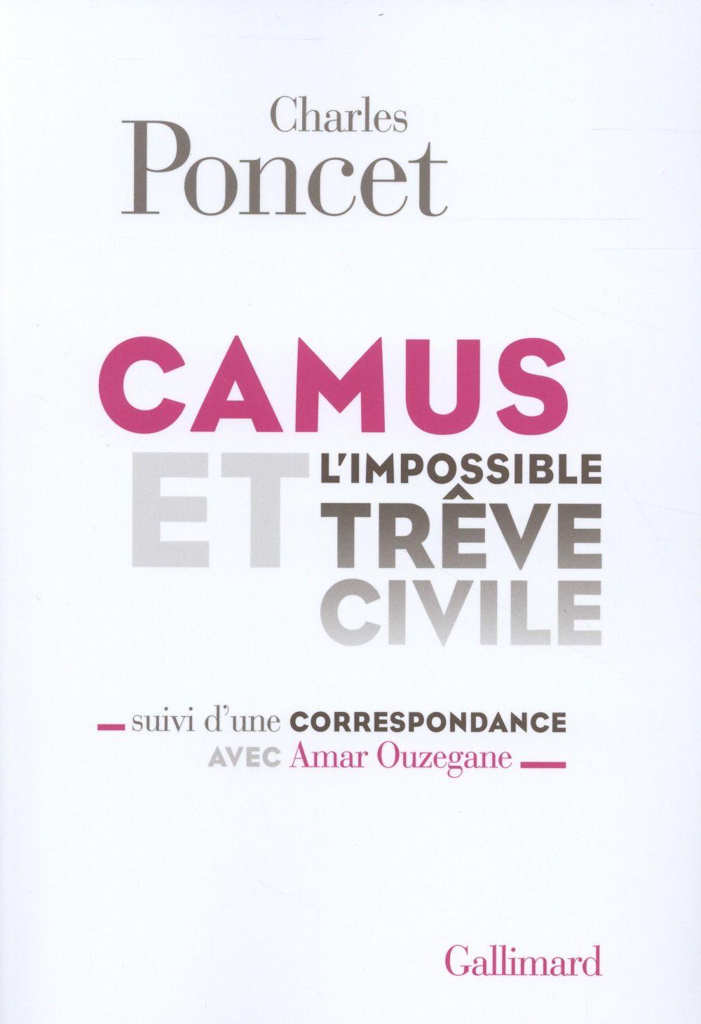 Camus et l'impossible trêve civile