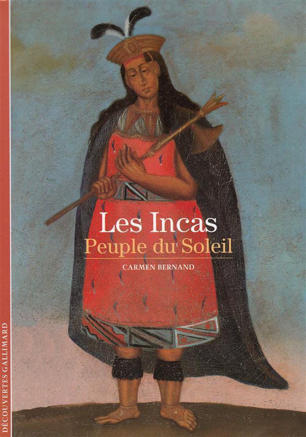 LES INCAS - PEUPLE DU SOLEIL