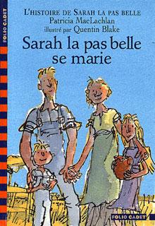 L'histoire de Sarah la pas belle T.2 ; Sarah la pas belle se marie