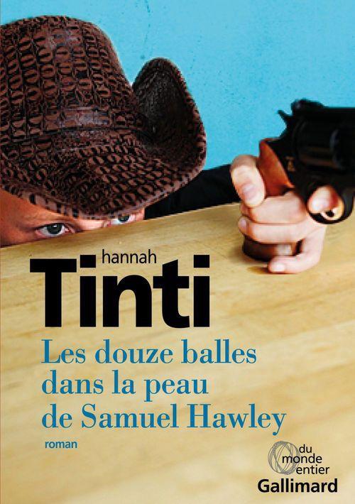 Les douze balles dans la peau de Samuel Hawley