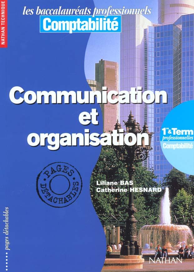 Communication et organisation 1e bac pro eleve bac professionnels comptabilite
