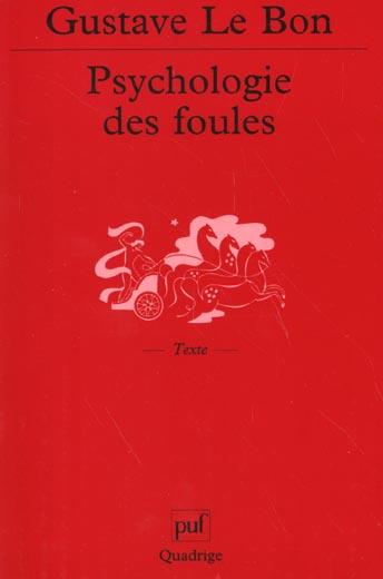 Psychologie des foules (7e ed)