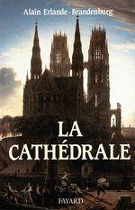Vente Livre Numérique : La Cathédrale  - Alain Erlande-Brandenburg