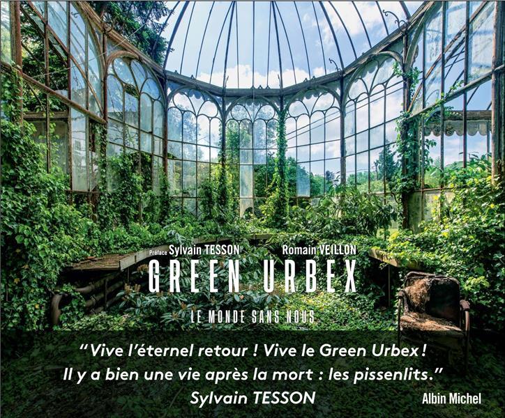 Green urbex : le monde sans nous